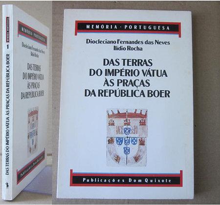 NEVES (DIOCLECIANO FERNANDES DAS) & ROCHA (ILÍDIO) - DAS TERRAS DO IMPÉRIO VÁTUA