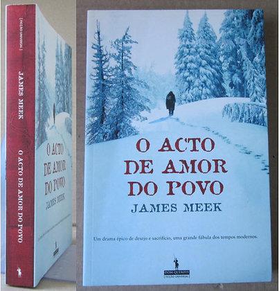 MEEK (JAMES) - O ACTO DE AMOR DO POVO