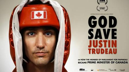 God Save Justin Trudeau