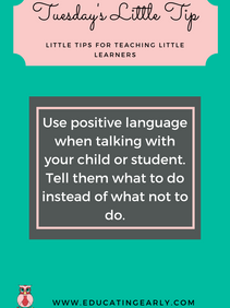 Positive Language - Tuesday's Little Tip