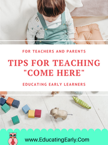 "Teaching, ""Come Here"""
