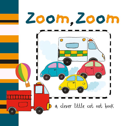 Zoom, Zoom Cut Out Board Book