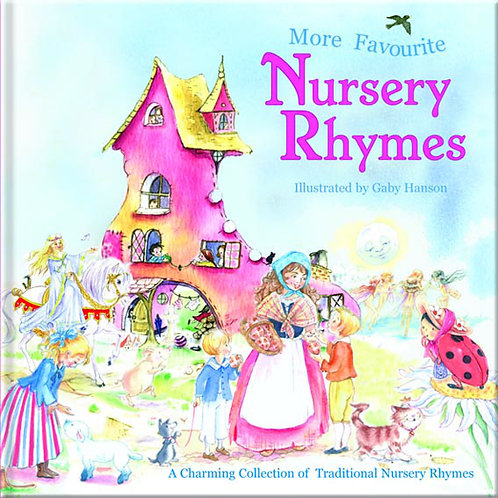 More Favourite Nursery Rhymes