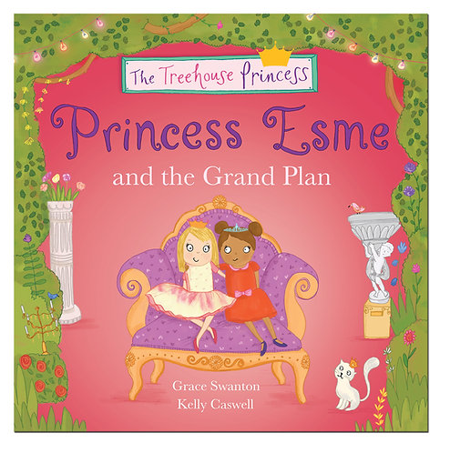 Princess Esme and the Grand Plan