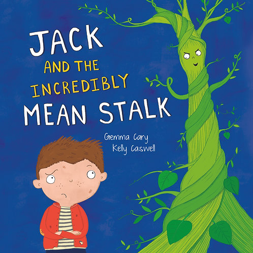 Jack and the Incredibly Mean Stalk