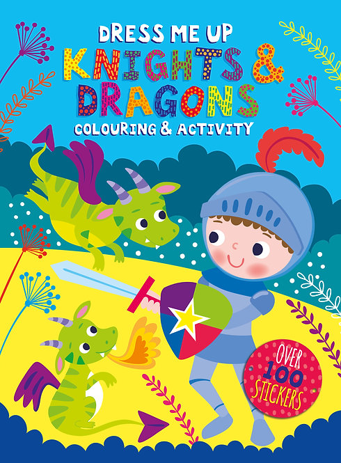 Dress Me Up Colouring and Activity Book - Knights & Dragons