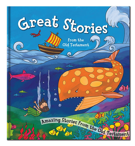 Great Stories From the Old Testament - Bible Story Book