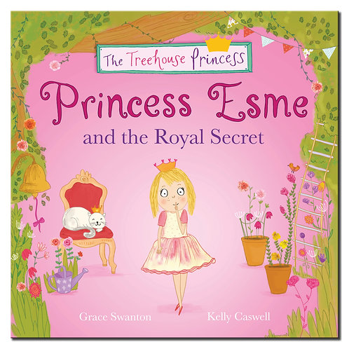 Princess Esme and the Royal Secret