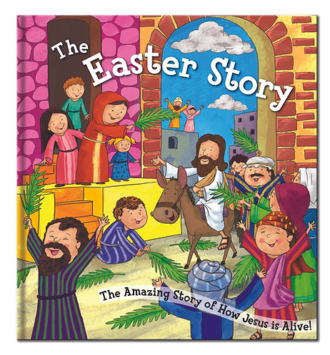 The Easter Story - Bible Story Book