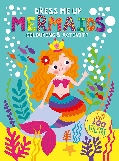 Dress Me Up Colouring and Activity Book - Mermaids