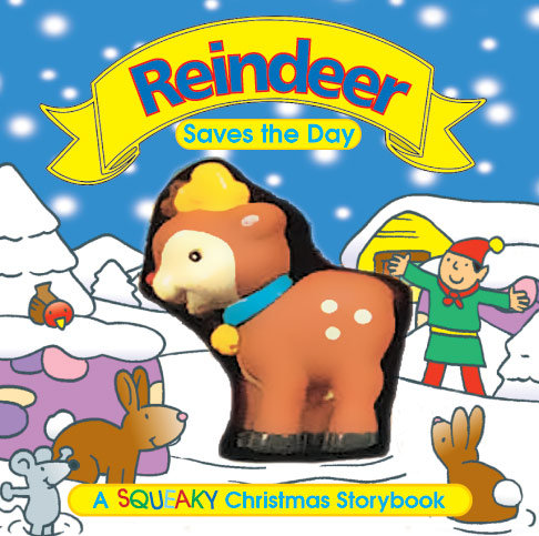 Reindeer Save the Day - Squeaky Book
