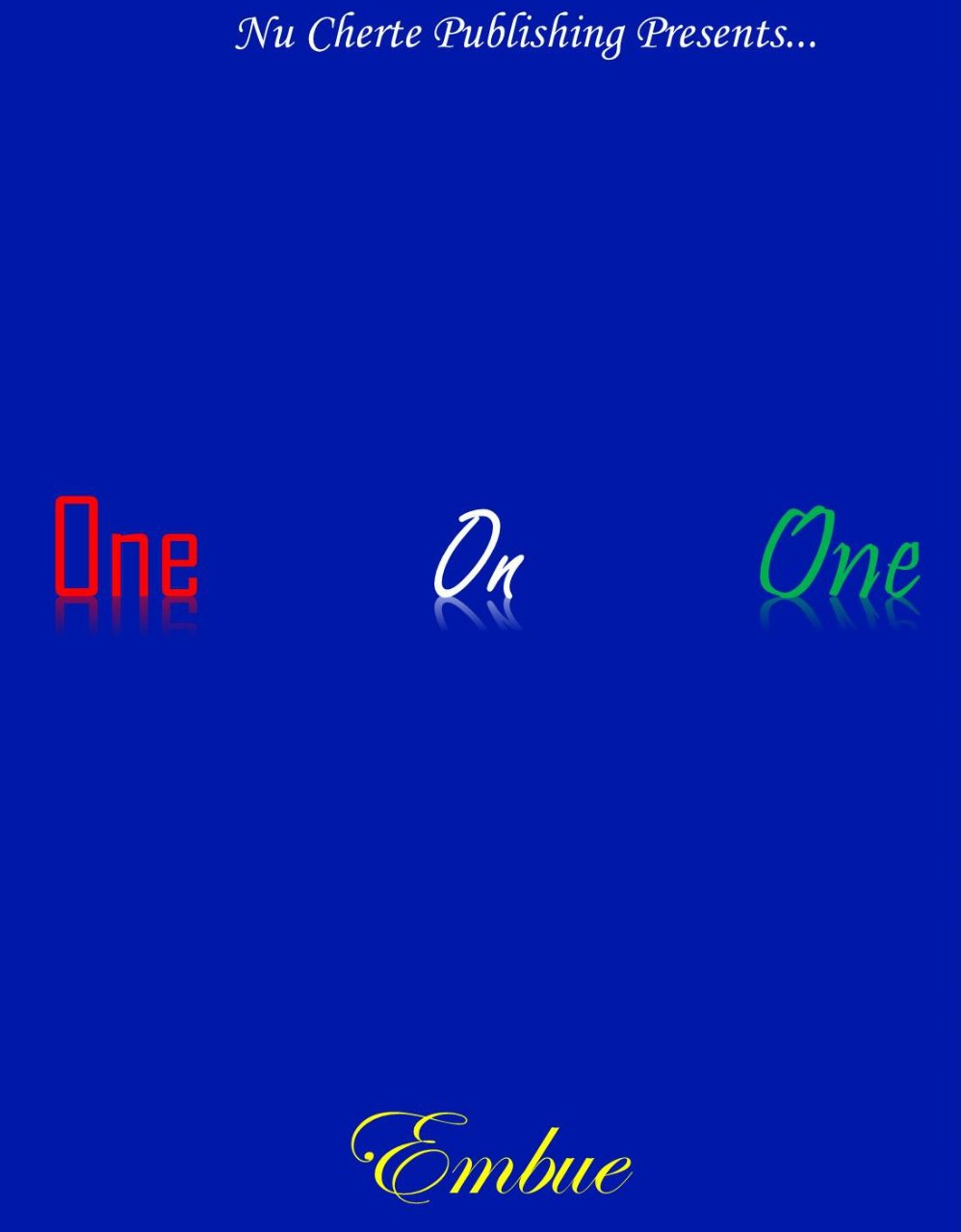 One On One (No Other Love Series)