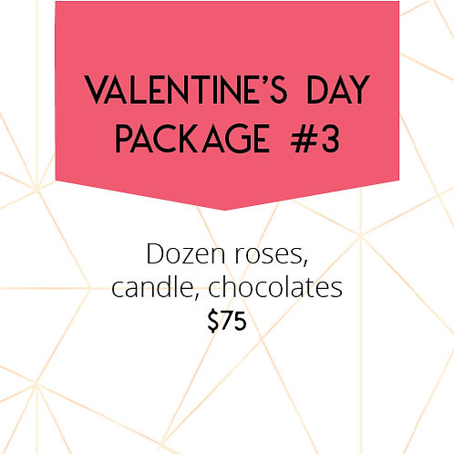 Valentine's Day Package #3