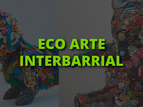 Convocatoria de Eco Arte Interbarrial