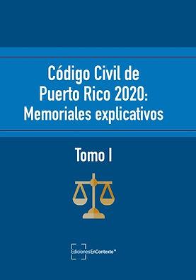 Código civil de Puerto Rico: Memoriales explicativos Tomo I (tapa blanda)