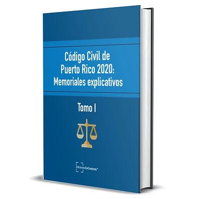 Código civil de Puerto Rico: Memoriales explicativos Tomo I (tapa dura)