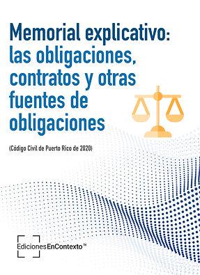 Memorial explicativo: las obligaciones, contratos y otras fuentes de obligaciones (código civil de Puerto Rico 2020)