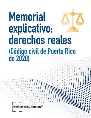 Memorial explicativo: derechos reales (Código civil de Puerto Rico de 2020)