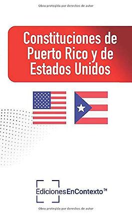 Constituciones de Puerto Rico y de Estados Unidos