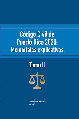 Código civil de Puerto Rico: Memoriales explicativos Tomo II (tapa blanda)