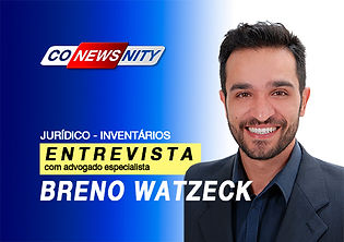Entrevista com Breno Watzeck Advogado Especialista e Inventário