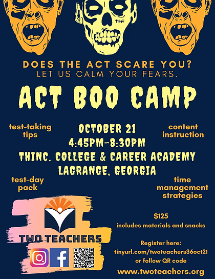 Two Teachers ACT Boo Camp Oct 21.png