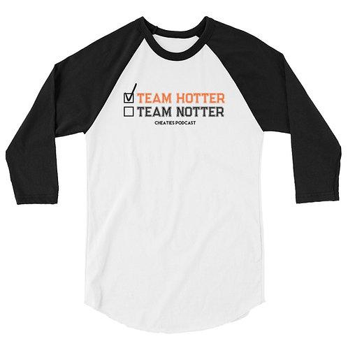TEAM HOTTER 3/4 sleeve baseball tee