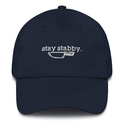 Stay Stabby Dad hat