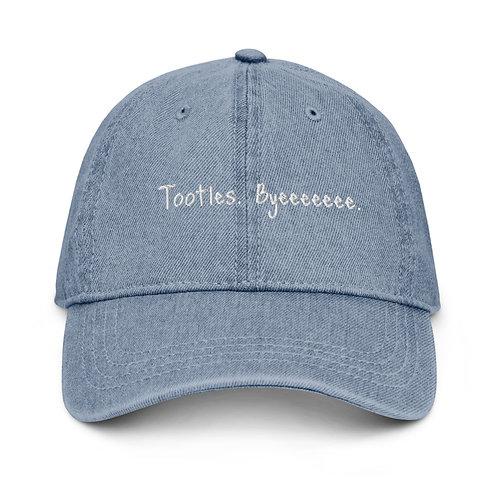 Tootles. Byeeeeeee. Denim Dad Hat