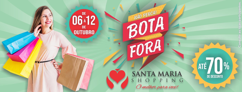 02 - Bota Fora Santa Maria Shopping - BA