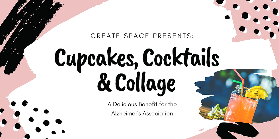 Cupcakes, Cocktails, and Collage