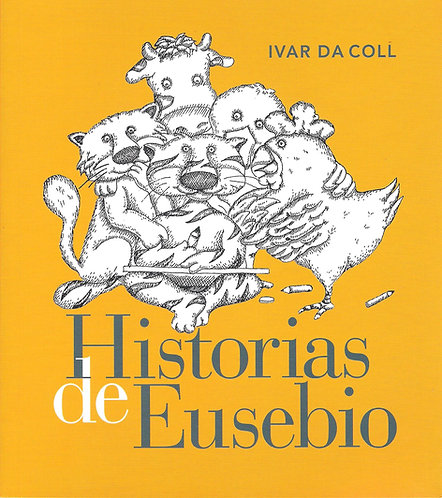 Historias de Eusebio / Ivar Da Coll