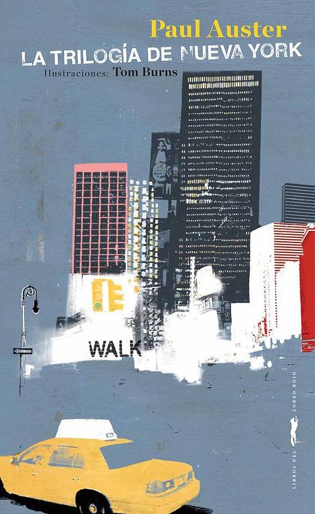 La trilogía de Nueva York / Paul Auster y Tom Burns
