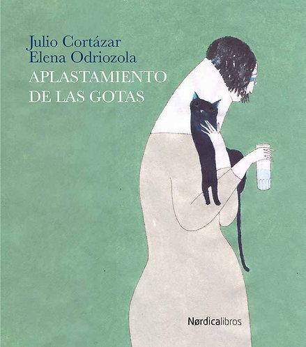 Aplastamiento de las gotas / Julio Cortázar y Elena Odriozola