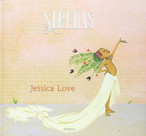 Sirenas / Jessica Love