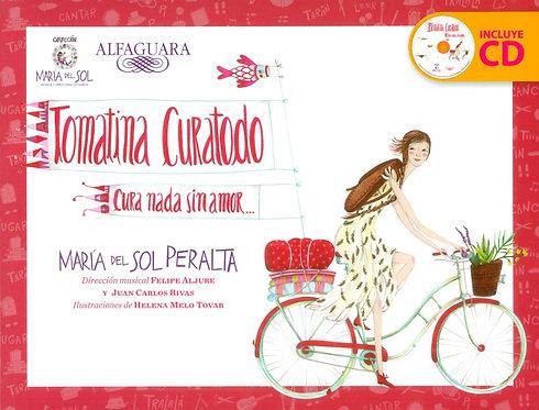 Tomatina Curatodo (CD) / María del Sol Peralta y Helena Melo Tovar