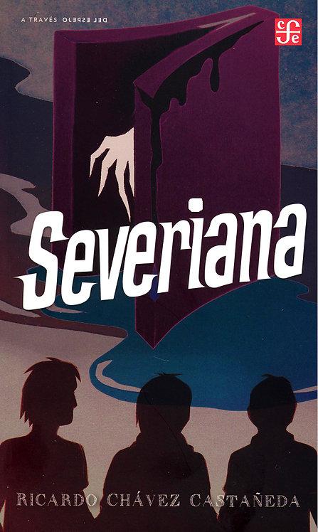 Severiana / Ricardo Chávez Castañeda