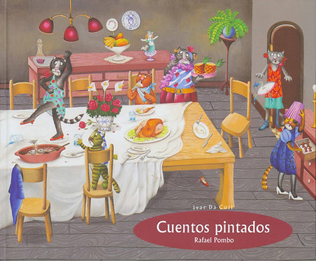 Cuentos pintados / Rafael Pombo
