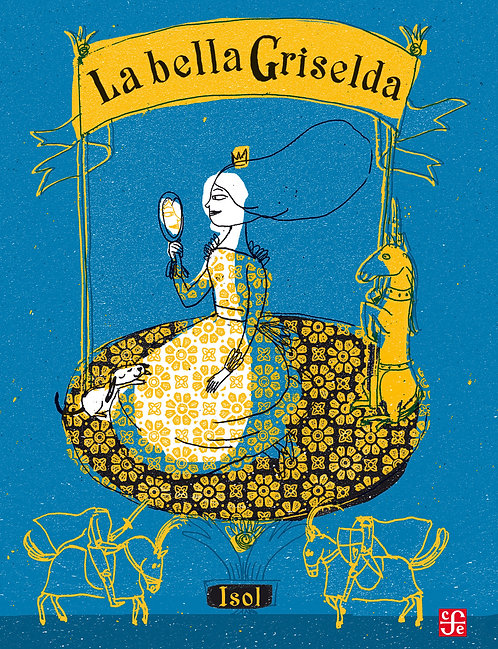 La bella Griselda / Isol