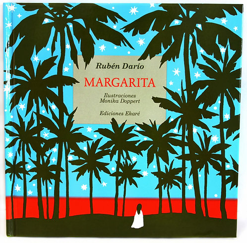 Margarita / Rubén Darío y Mónika Doppert