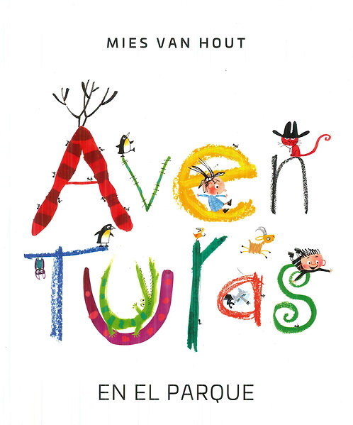 Aventuras en el parque / Mies Van Hout