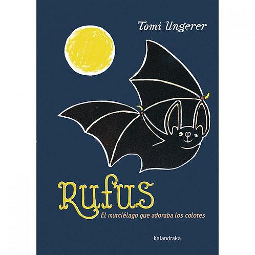 Rufus el murciélago  que adoraba los colores / Tomi Ungerer