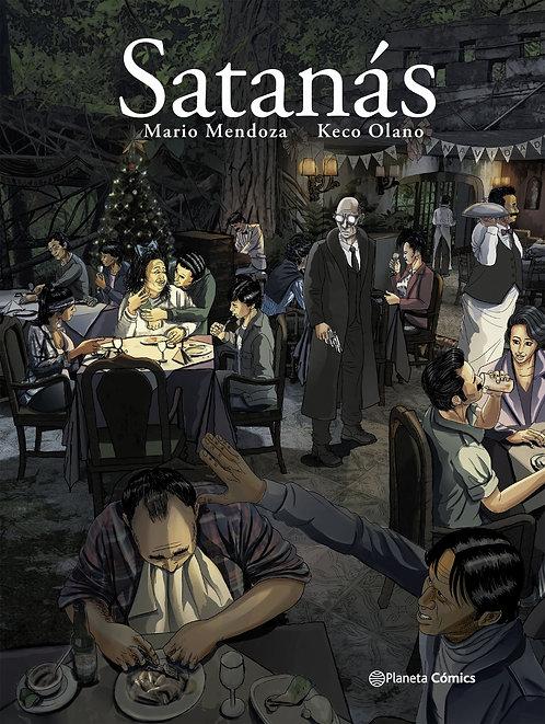 Satanás / Mario Mendoza y Keco Olano
