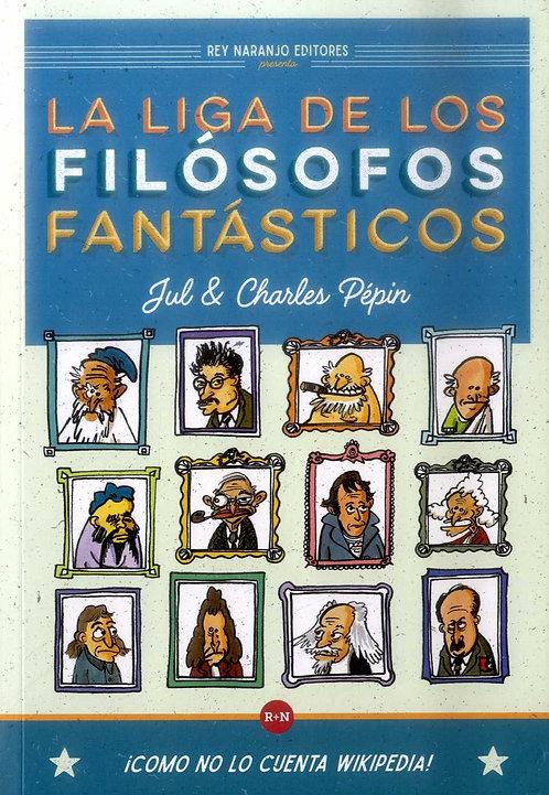 La liga de los filósofos fantásticos / Jul y Charles Pepin