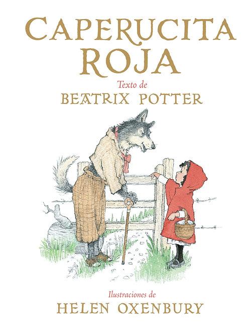 Caperucita roja / Beatrix Potter y Helen Oxenbury