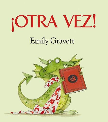 ¡Otra vez! / Emily Gravett