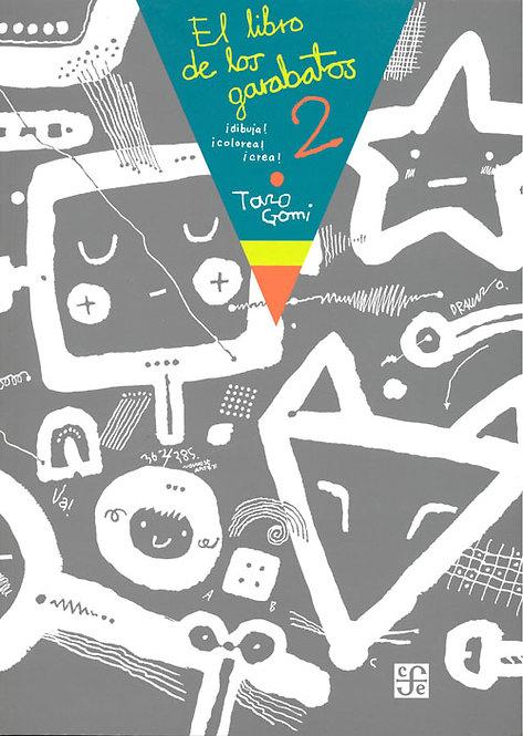 El libro de los garabatos 2 / Taro Gomi