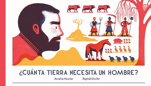 ¿Cuánta tierra necesita un hombre? /  Annelise Heurtier y Raphael Urwiller