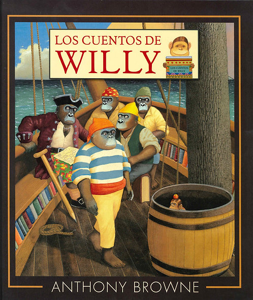 Los cuentos de willy /Anthony Browne