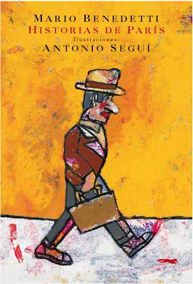 Historias de París / Mario Benedetti y Antonio Seguí